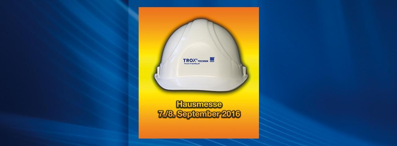 Hausmesse TROX HESCO 2016